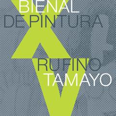 XV Bienal de Pintura Rufino Tamayo